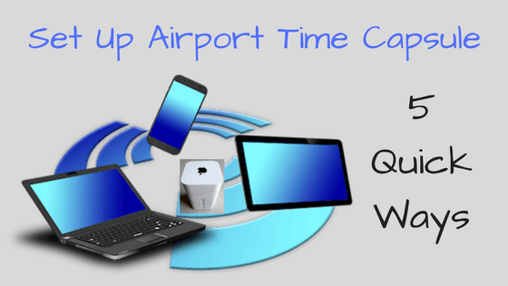 Set Up Airport Time Capsule
