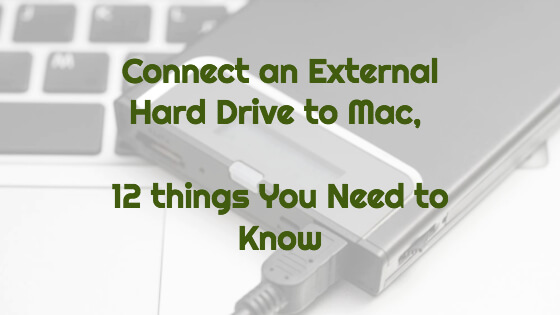 Connect An External Hard Drive To Mac Title Image