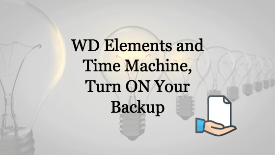WD Elements Time Machine Title Image