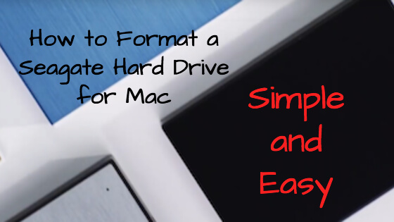 How to Format A Seagate Hard Drive For Mac Title Image