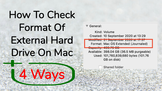 How To Check Format Of External Hard Drive On Mac, 4 Ways