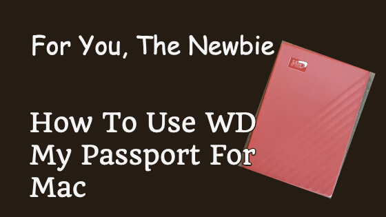How To Use WD My Passport For Mac Title Image
