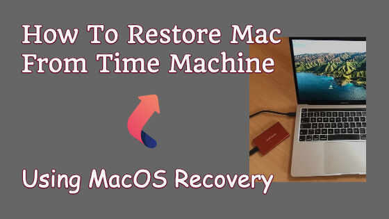 How To Restore Mac From Time Machine MacOS Recovery Title Image