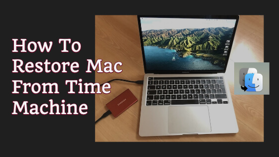 [Fix Your Mac Today] How To Restore Mac From Time Machine