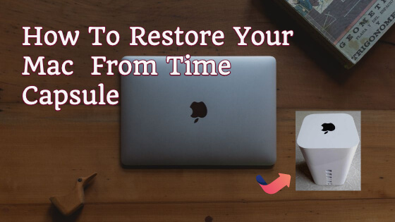 [Mac Guide] Restore From Time Capsule Backup