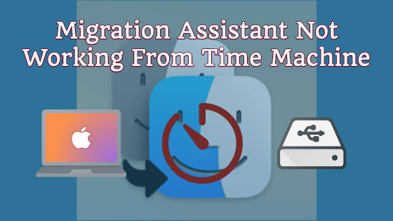 Migration Assistant Not Working From Time Machine [Help]