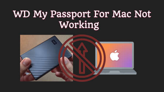 WD My Passport For Mac Not Working Title Image