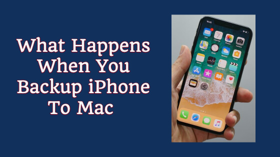 What Happens When You Backup IPhone To Mac Title Image
